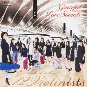 ミスター・ロンリー〜魅惑のラヴ・サウンズ / 高嶋ちさ子/12人のヴァイオリニスト (CD) felista
