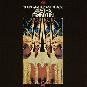 ヤング・ギフティッド・アンド・ブラック / アレサ・フランクリン (CD)