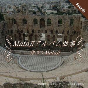 Matajiアルバム曲集IV Mataji CD|felista