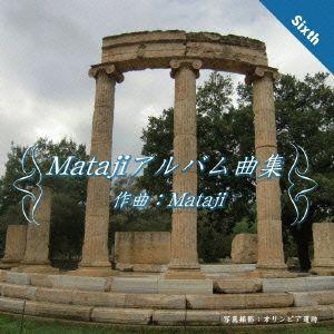 Matajiアルバム曲集VI Mataji CD|felista
