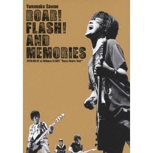 ROAR!FLASH!AND MEMORIES 2013.06.02 at Sh.. / 山中さわお...
