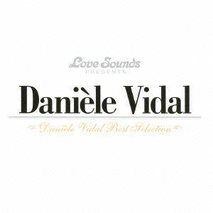 ダニエル・ビダル〜ベスト・セレクション / ダニエル・ビダル (CD)