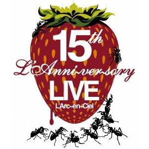 15th L'Anniversary Live(Blu-ray Disc) / ラルク・アン・シエル...