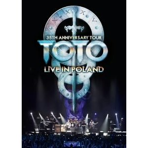 TOTO 35周年アニヴァーサリー・ツアー〜ライヴ・イン・ポーランド 2013 / TOTO (DVD) felista