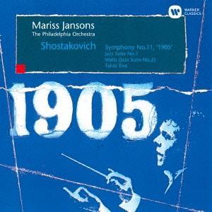 ショスタコーヴィチ:交響曲第11番<1905年>、ジャズ組曲第1番・第2番 / ヤンソンス (CD)|felista