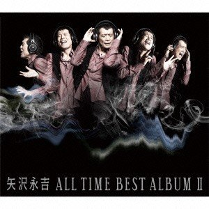ALL TIME BEST ALBUM II 矢沢永吉 CD...