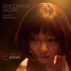 シンコペーション・ハザード / 山中千尋 (CD)