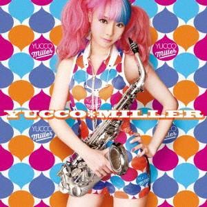 YUCCO MILLER ユッコ・ミラー CD|felista