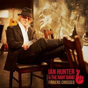 フィンガーズ・クロスト / イアン・ハンター (CD)