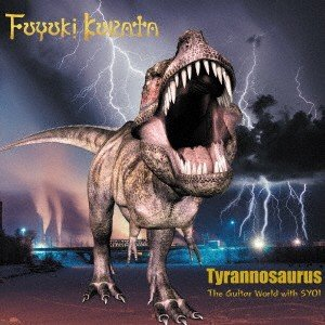 Tyrannosaurus The Guitar World with SYOI 倉田冬樹 CD