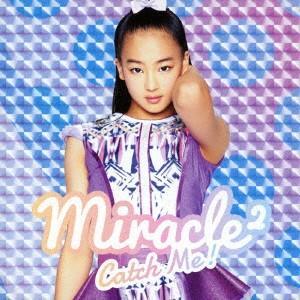 Catch Me!(マイ ソロジャケット) / miracle2 from ミラクルちゅーんず! (CD)|felista