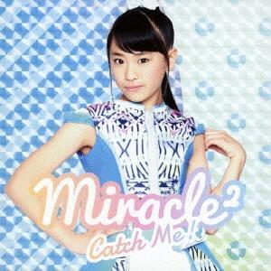 Catch Me!(フウカ ソロジャケット) / miracle2 from ミラクルちゅーんず! (CD)|felista