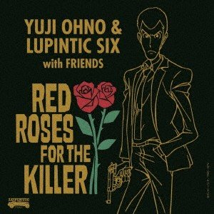 RED ROSES FOR THE KILLER / Yuji Ohno&Lupintic Six (CD)