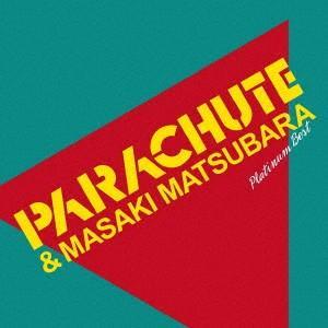 プラチナムベスト PARACHUTE&松原正樹(UHQCD) パラシュート HQCD|felista