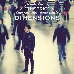 ディメンションズ / 小曽根真 THE TRIO (CD)