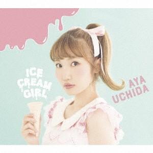 ICECREAM GIRL(初回限定盤A)(Blu-ray Disc付) / 内田彩 (CD)|felista
