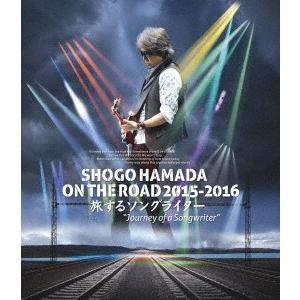 SHOGO HAMADA ON THE ROAD 2015-2016 旅するソン.. / 浜田省吾 (Blu-ray)|felista