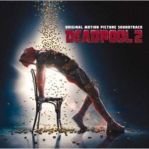 デッドプール2 オリジナル・サウンドトラック / サントラ (CD)|felista