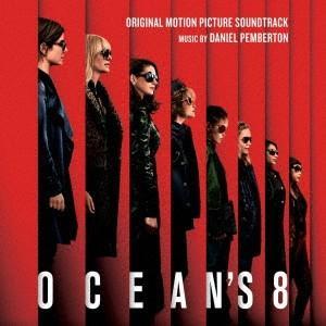 「オーシャンズ8」オリジナル・サウンドトラック / サントラ (CD)