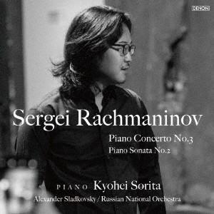 ラフマニノフ:ピアノ協奏曲第3番/ピアノ・ソナタ第2番 / 反田恭平 (CD)