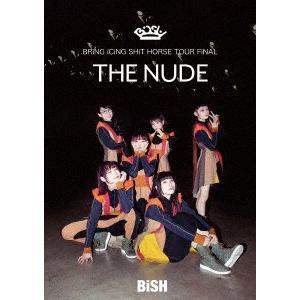 "BRiNG iCiNG SHiT HORSE TOUR FiNAL ""THE N.. / BiSH (DVD) felista"