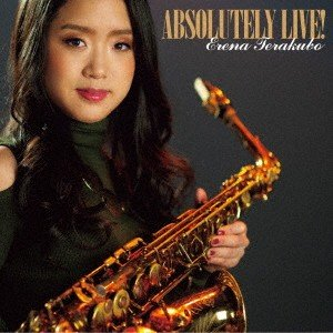 ABSOLUTELY LIVE! / 寺久保エレナ (CD)