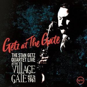 ゲッツ・アット・ザ・ゲイト / スタン・ゲッツ (CD)|felista