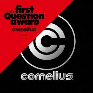The First Question Award / コーネリアス (CD)