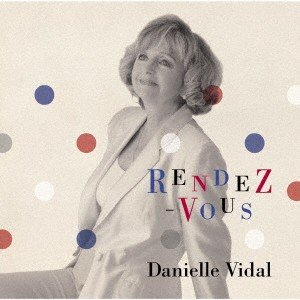 RENDEZ-VOUS〜ランデブー〜 / ダニエル・ビダル (CD)