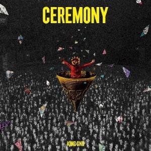 CEREMONY / King Gnu (CD)(通常盤)[通常仕様]