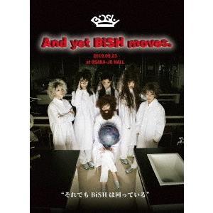 And yet BiSH moves. / BiSH (DVD)|Felista玉光堂