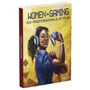 ビデオデーム Video Games 本・雑誌 Women in Gaming: 100 Professionals of Play Hardcover Book fermart-hobby