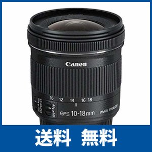 Canon 超広角ズームレンズ EF-S10-18mm F4.5-5.6 IS STM APS-C対...