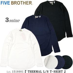 ファイブブラザー 1518001 サーマル 長袖 Tシャツ FIVE BROTHER  Lot. 1518001 flamingosapporo