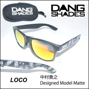DANG SHADES ダン・シェイディーズ トイサングラス LOCO JAPAN LIMITED ロコ グラサン ダンシェイディーズ sunglasses|fleaboardshop
