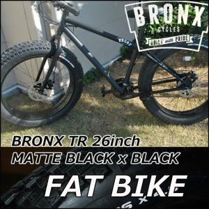 ファットバイク ブロンクス FATBIKE BRONX /BRONX TR 26inch / MATTE BLACK x BLACK/ ディスクブレーキ 26インチ/日本正規販売品/|fleaboardshop