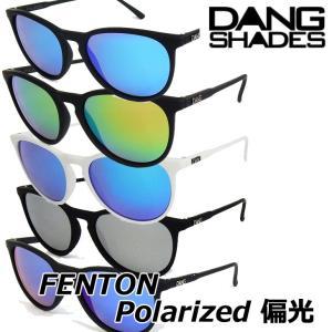 DANG SHADES サングラス ダンシェイディーズ FENTON フェントン Polarized 偏光レンズ ポラライズ|fleaboardshop