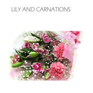 誕生日プレゼント 花 ゆりとカーネーションの花束