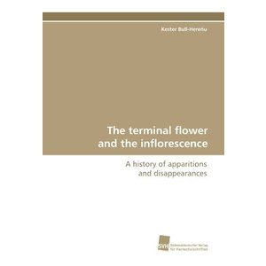 The terminal flower and the inflorescence: A histo...