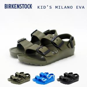 ビルケンシュトック BIRKENSTOCK サンダル キッズ ミラノ EVA アウトドア フェス/2...