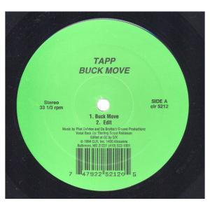 TAPP - BUCK MOVE / COMIN' THRU' YA' SPEEKA' 12