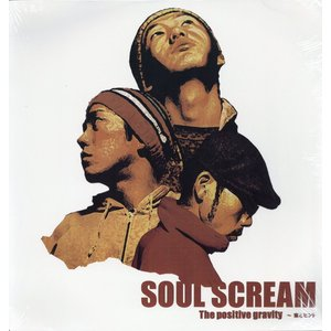 SOUL SCREAM - THE POSITIVE GRAVITY 案とヒント 2xLP  JAPAN  1999年リリース