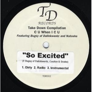 BUGSY OF DALINKWENTZ - SO EXCITED / C U WHEN I C U...