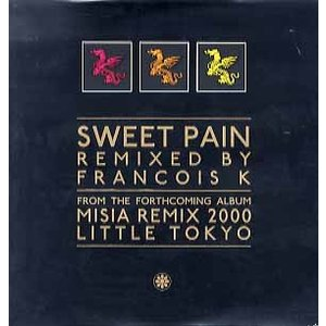 MISIA - SWEET PAIN-FRANCOIS K REMIX 12