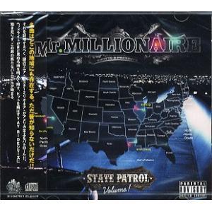 MR.MILLIONAIRE - STATE PATROL VOL.1 CD  JAPAN  2010年リリース