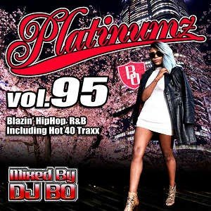 DJ BO - PLATINUMZ VOL.95 CD JPN 2016年リリース|freaksrecords