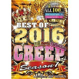 RIP CLOWN - CREEP VOL.17 BEST OF 2016 SEASON.1 (2DVD) 2xDVD JPN 2016年リリース|freaksrecords