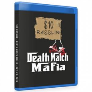 $10 Dollar Rasslin ブルーレイ「Death Match Mafia」(2016年10月29日テネシー州ピジョン・フォージ)