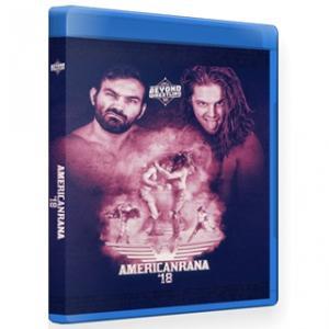 Beyond Wrestling ブルーレイ「Americanrana '18」(2018年7月30日マサチューセッツ州ワーチェスター)アメリカ直輸入盤《日本盤未発売》|freebirds
