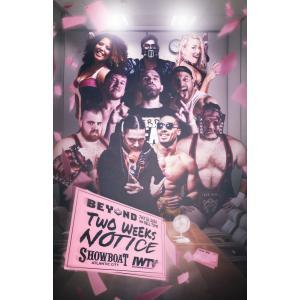 Beyond Wrestling ブルーレイ「Two Weeks Notice」(2020年7月26日ニュージャージー州アトランティックシティ)米直輸入盤|freebirds